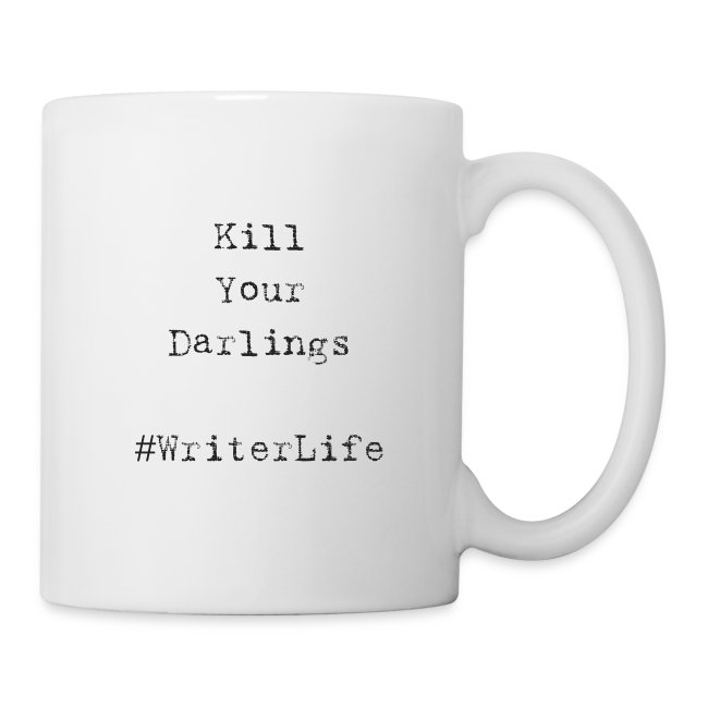 Kill Your Darlings - Writer Life