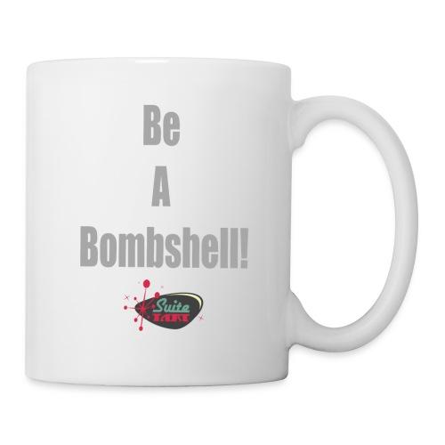 Be A Bombshell Grey Horizontal - Coffee/Tea Mug