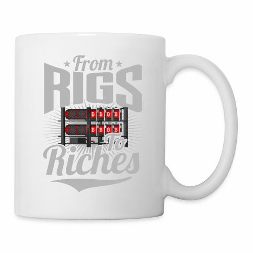 From Rigs To Riches - Coffee/Tea Mug