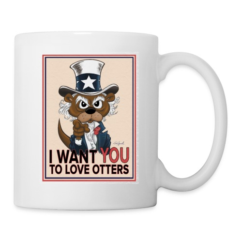 I Want You to Love Otters - Coffee/Tea Mug