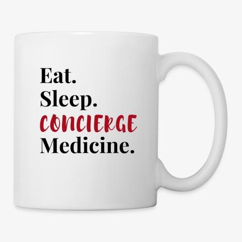 Eat Sleep Concierge Medicine - red - Coffee/Tea Mug