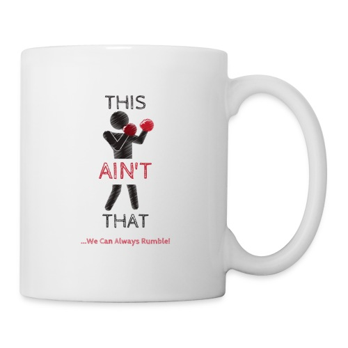 THIS AIN'T THAT (JuniorTheTruth) - Coffee/Tea Mug