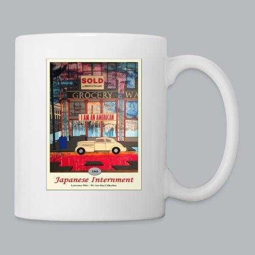 Japanese Internment - Coffee/Tea Mug