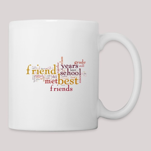 Best Gift For a Friend - Coffee/Tea Mug