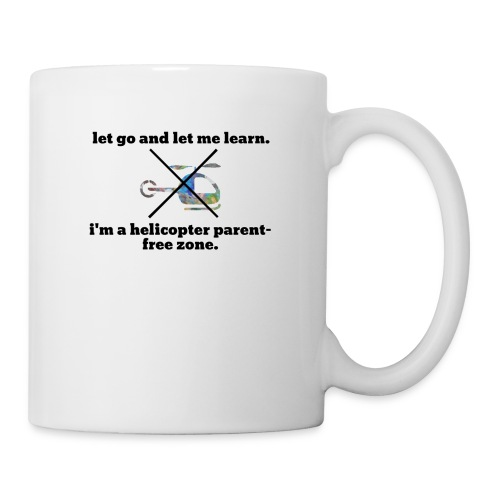 let go and let me learn. - Coffee/Tea Mug