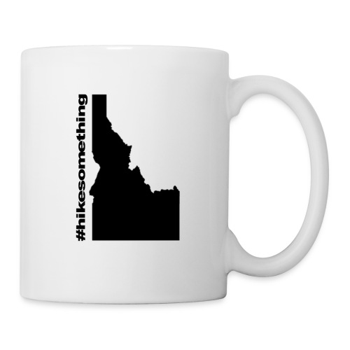 Hike Something Idaho - Coffee/Tea Mug