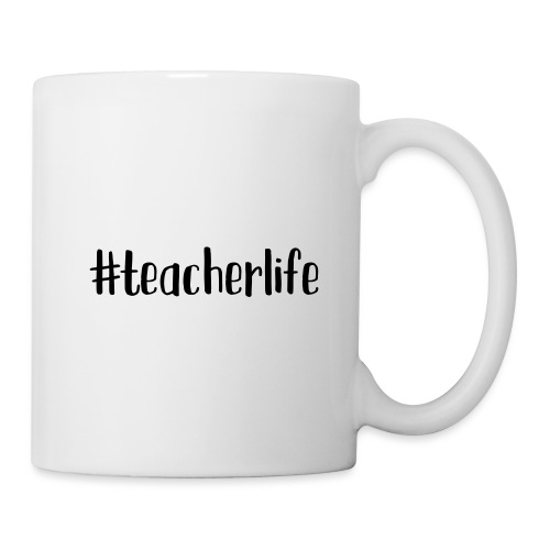 #teacherlife Teacher T-Shirts - Coffee/Tea Mug