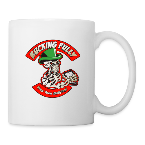 Bucking Fully - Stop Teen Bullying - Coffee/Tea Mug