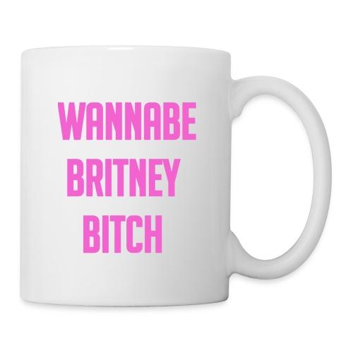 Wannabe Britney Bitch - Coffee/Tea Mug