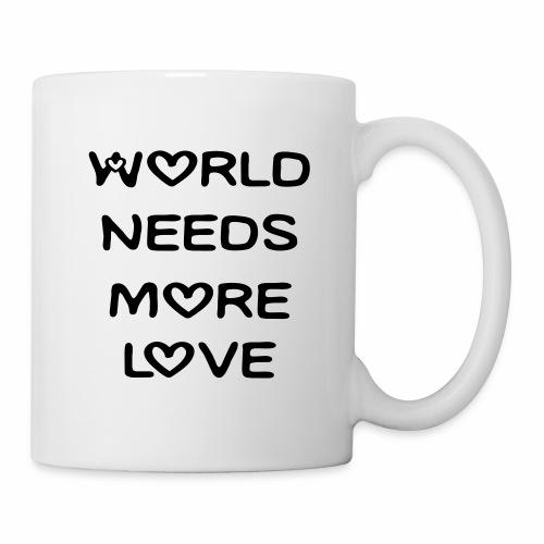 World Needs More Love - Coffee/Tea Mug