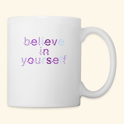 BELIEVE IN YOURSELF M PURPLE #4 - Coffee/Tea Mug