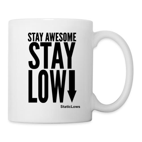 Stay Awesome - Coffee/Tea Mug