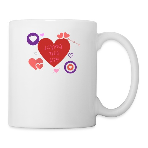LOVING THIS LIFE - Coffee/Tea Mug
