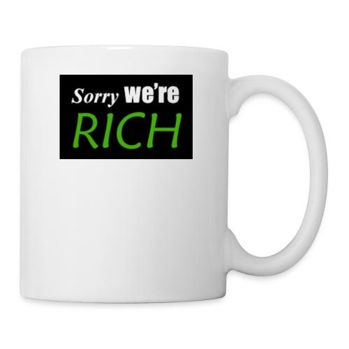 sorry we re rich - Coffee/Tea Mug