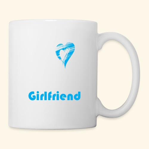 Love My Crazy Girlfriend Blue - Coffee/Tea Mug
