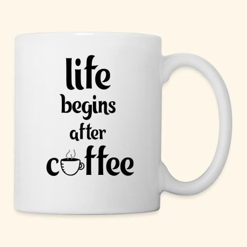 life begins after coffee - Coffee/Tea Mug