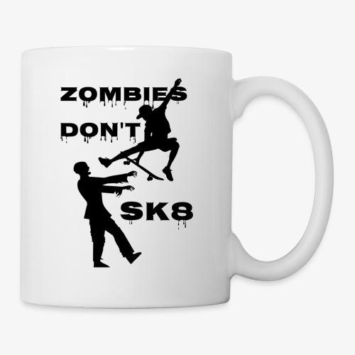 Zombies don't sk8 - Coffee/Tea Mug