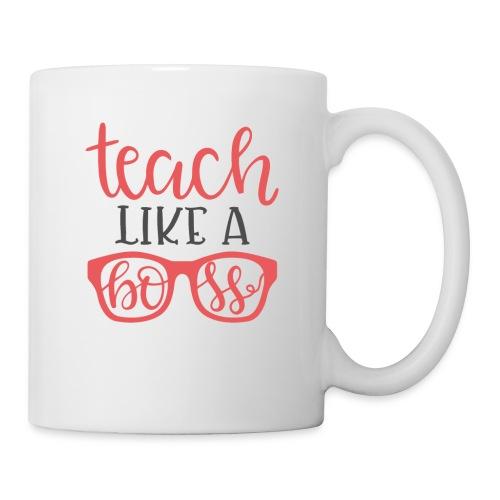 Teach like a boss - Coffee/Tea Mug