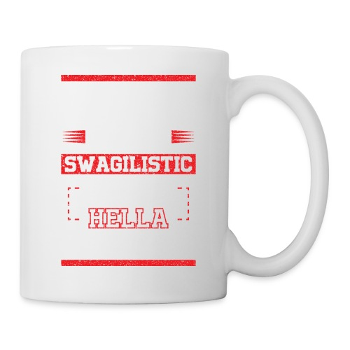 SWAGALISTIC SEXY - Coffee/Tea Mug