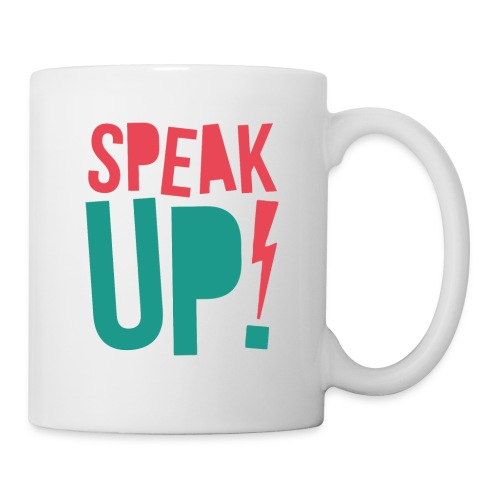Speak up - Coffee/Tea Mug