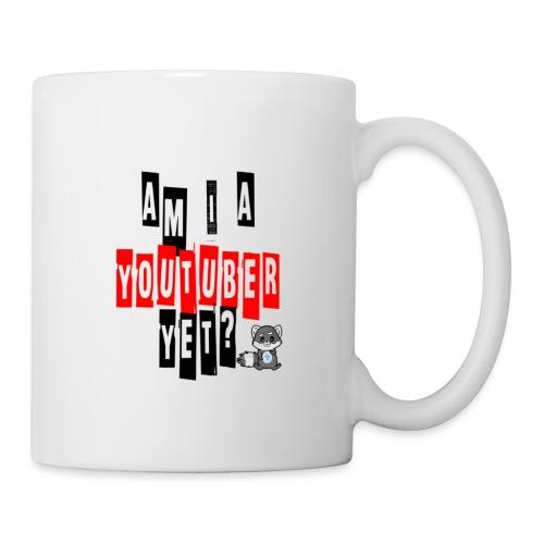 Am I A Youtuber Yet? - Coffee/Tea Mug