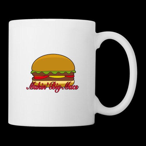 Makin Big Macs - Coffee/Tea Mug