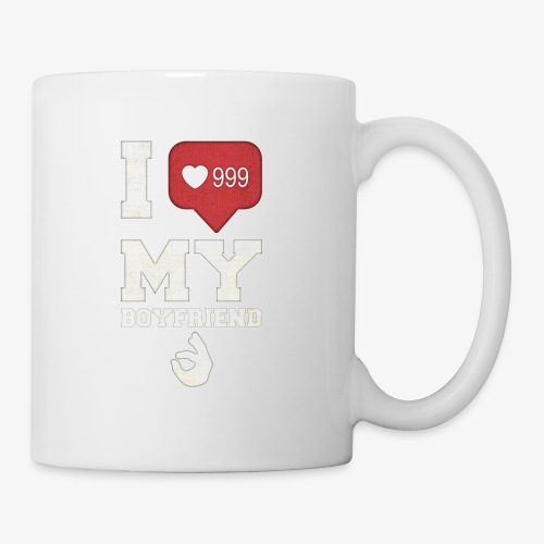 I love my Boyfriend - Coffee/Tea Mug
