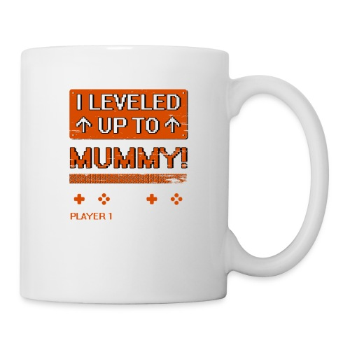 I Leveled Up To Mummy - Coffee/Tea Mug
