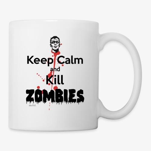 keep calm and kill zombies - Coffee/Tea Mug