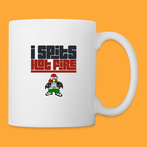 I Spits Hot Fire - Coffee/Tea Mug