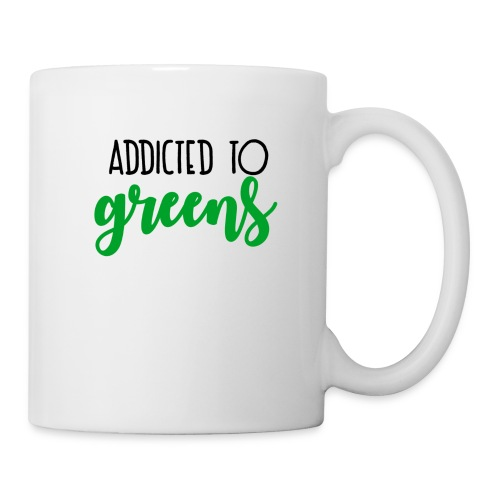 Addicted To Greens - Coffee/Tea Mug