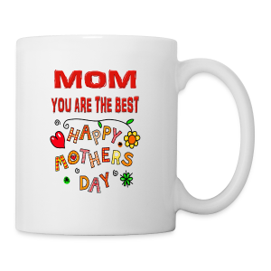 happy mother's day best gift - Coffee/Tea Mug