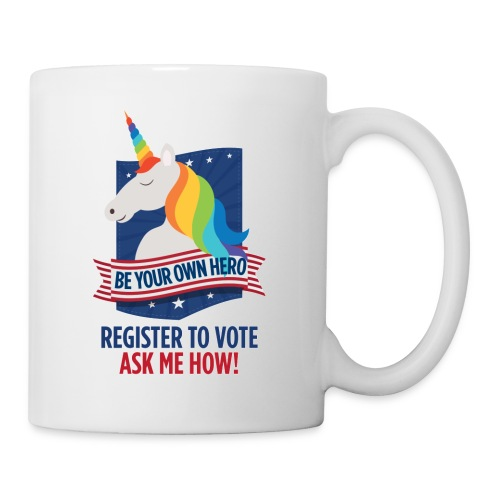 GLBTQIA Pride Voter Registration Be Your Own Hero - Coffee/Tea Mug