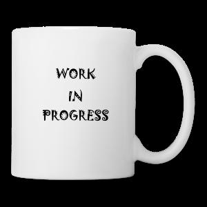Work In Progress - Coffee/Tea Mug