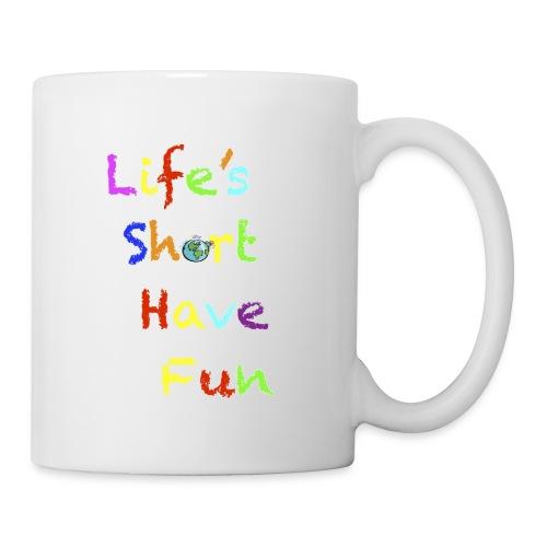 Life's Short Have Fun Moto Shirt - Coffee/Tea Mug