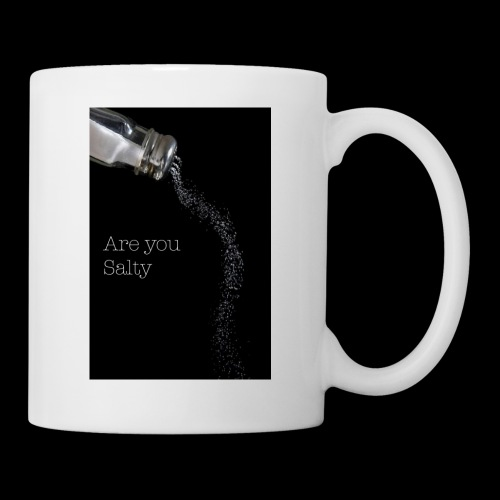 E1EC8123 AF44 4433 A6FE 5DD8FBC5CCFE Are you Salty - Coffee/Tea Mug