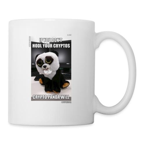 If Don't HODL Your Cryptos... - Coffee/Tea Mug