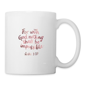 Luke 1:37 - Coffee/Tea Mug