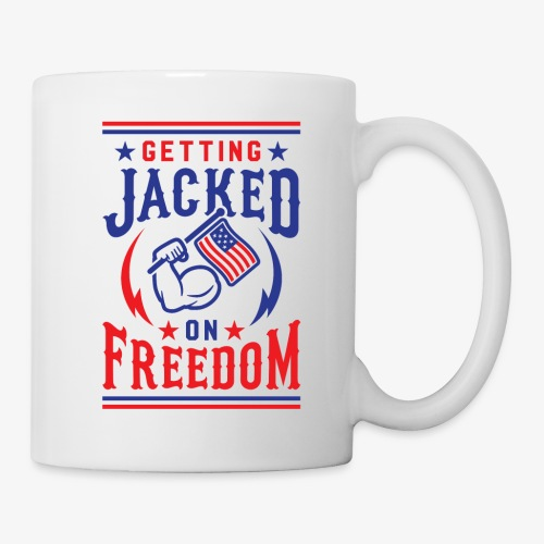 Getting Jacked On Freedom - Coffee/Tea Mug