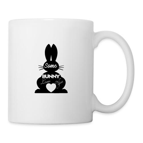 Easter Bunny Love, Some Bunny Loves You - Coffee/Tea Mug