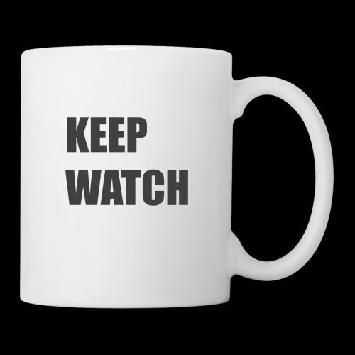 Keep Watch - Coffee/Tea Mug