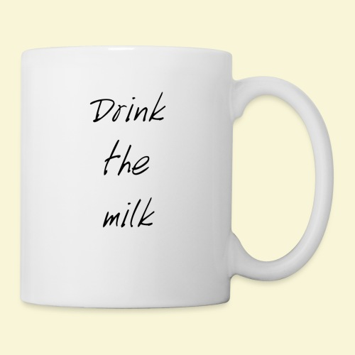 Drink the milk T-shirt - Coffee/Tea Mug