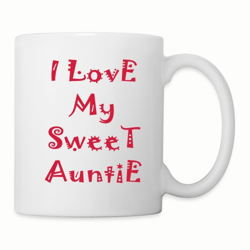 I love my sweet auntie - Coffee/Tea Mug