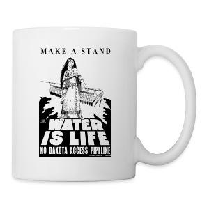 Make A Stand, Water is Life - Coffee/Tea Mug