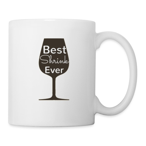 Alcohol Shrink Is The Best Shrink - Coffee/Tea Mug