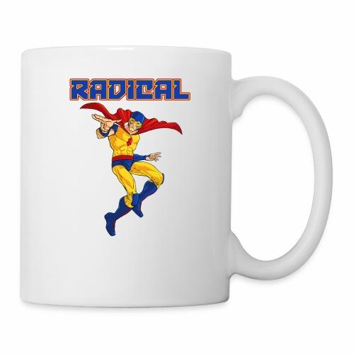 Classic Radical, and it says RADICAL! - Coffee/Tea Mug