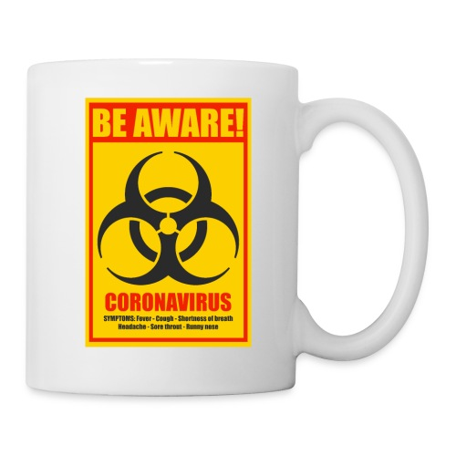 Be aware! Coronavirus biohazard warning sign - Coffee/Tea Mug