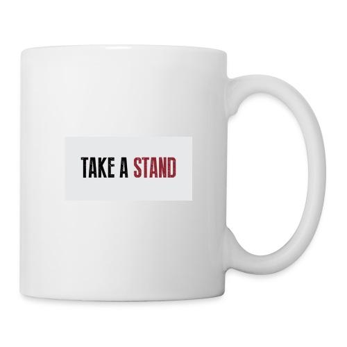 Take A Stand - Coffee/Tea Mug