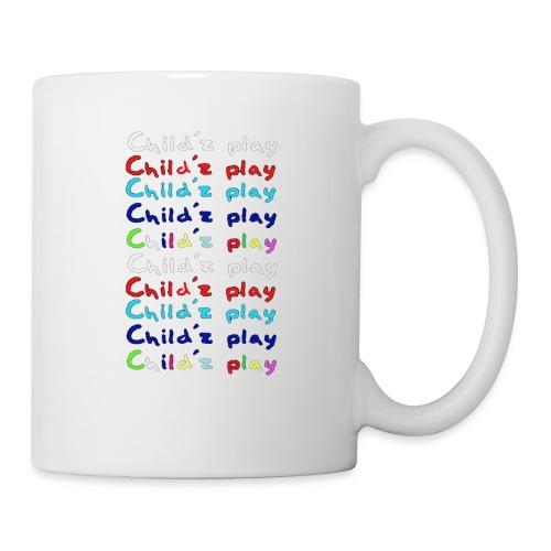 childz_play_txt_x2 - Coffee/Tea Mug