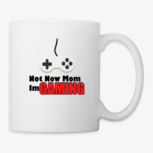 Mom I'm GAMING - Coffee/Tea Mug